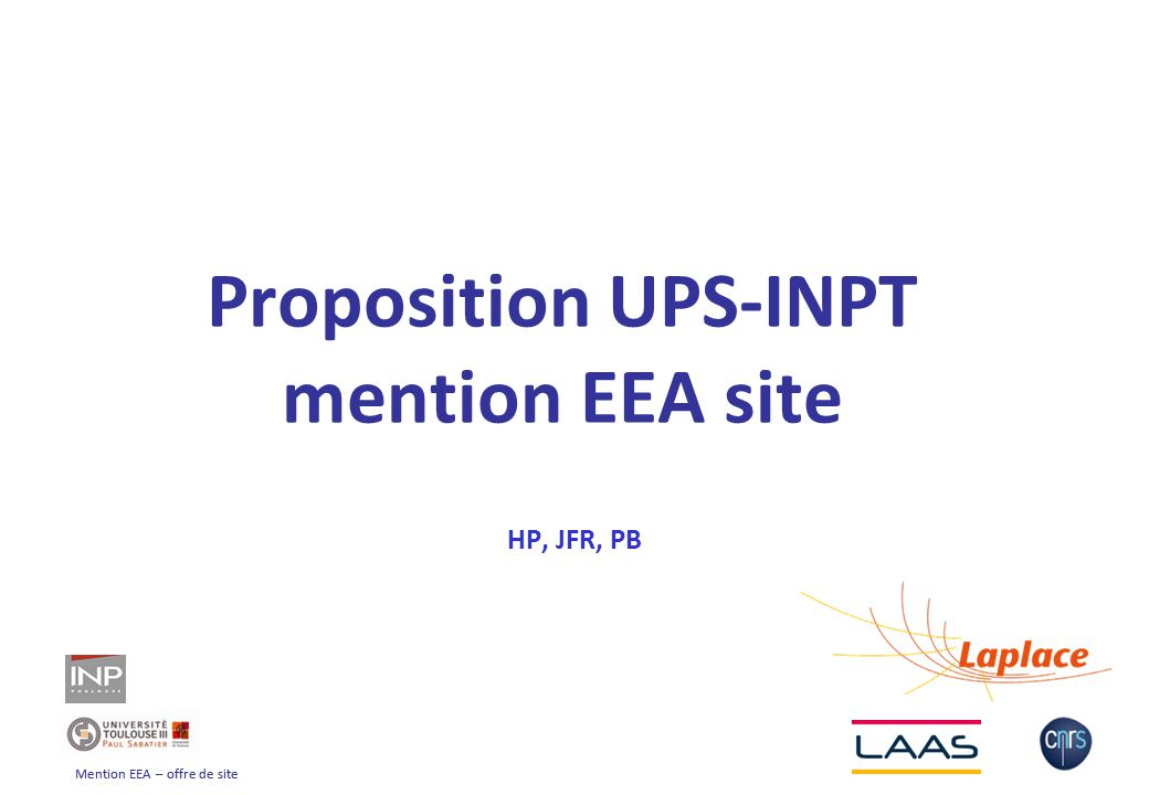 Mention EEA – offre de site Proposition UPS-INPT mention EEA site HP, JFR, PB