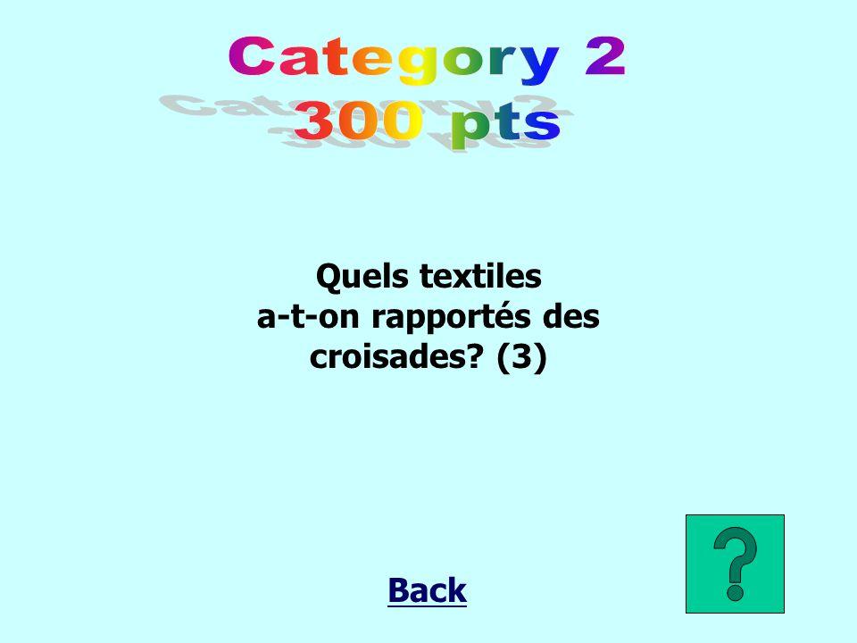 Quels textiles a-t-on rapportés des croisades? (3) Back