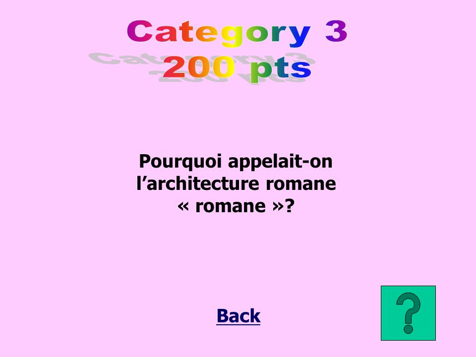 Pourquoi appelait-on l'architecture romane « romane »?