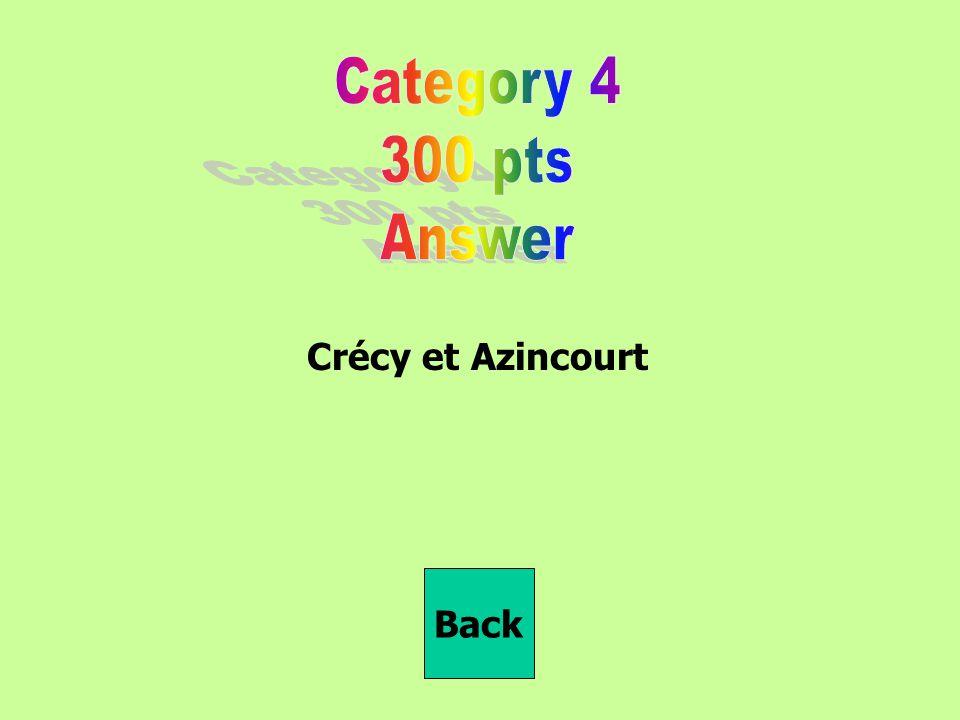 Crécy et Azincourt Back
