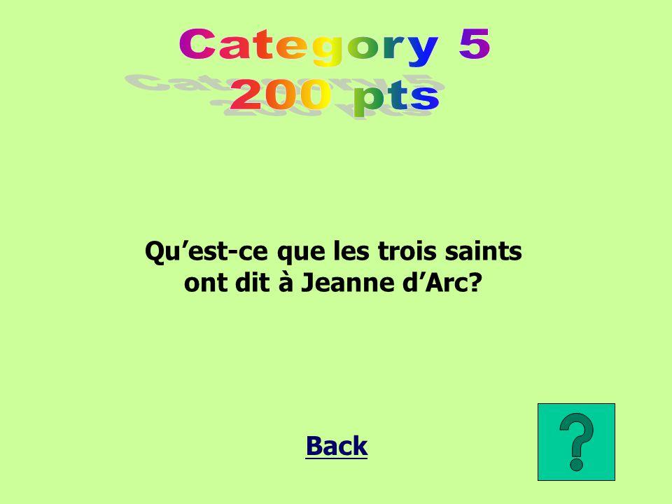 Qu'est-ce que les trois saints ont dit à Jeanne d'Arc?