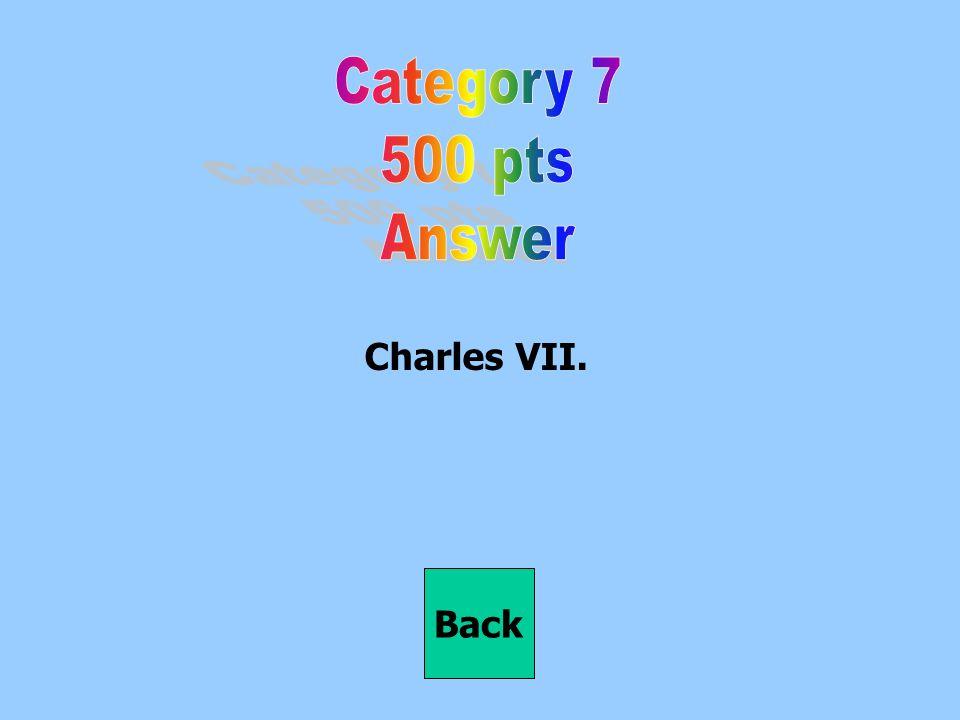 Charles VII. Back