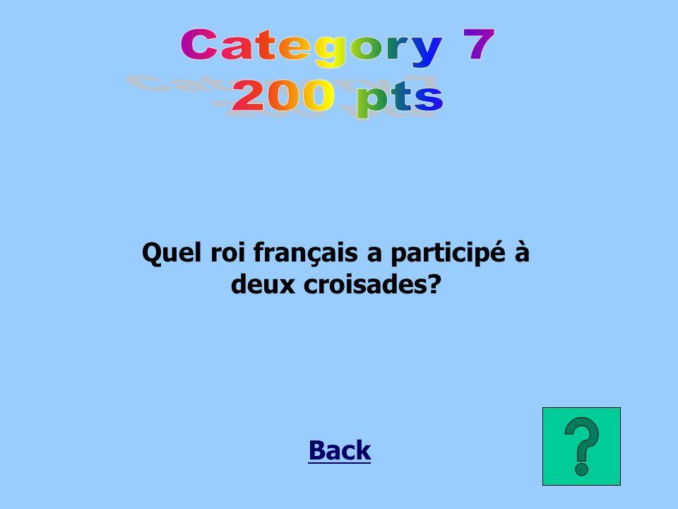 Quel roi français a participé à deux croisades?