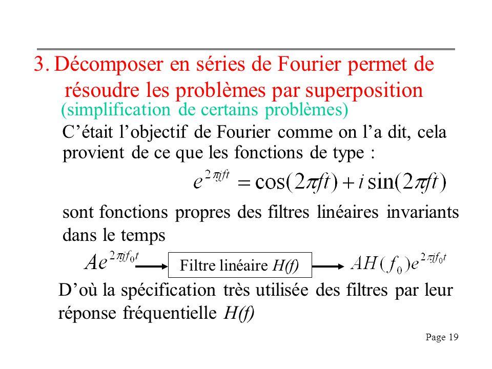 Page 18 2.Décrire en fréquence est parfois plus pratique que de décrire en temps Soient 512 échantillons d'un signal x(nTe), n= 0.. 511. Décomposé en