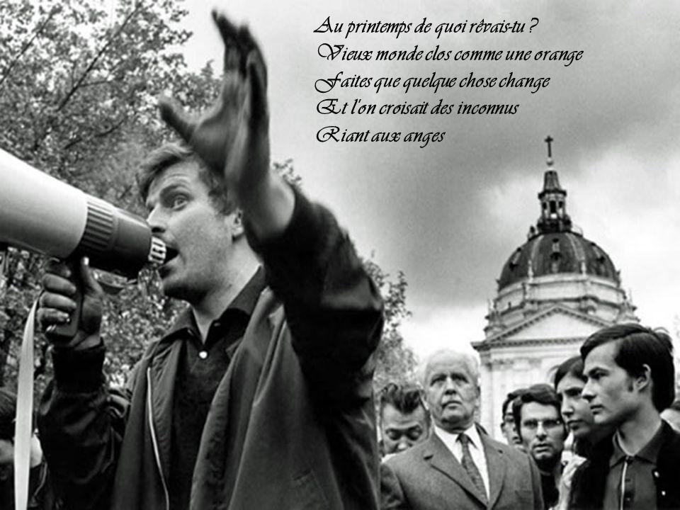 46 ans après, la révolution de 1968, qui a secoué Prague, Paris, Rome ou Chicago, reste un repère français...