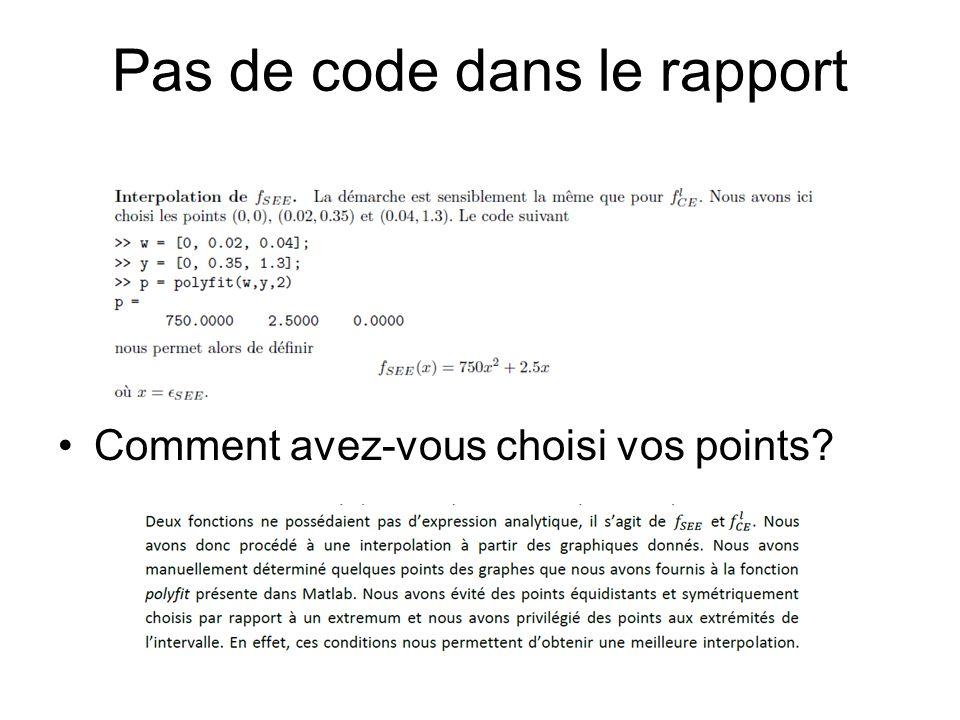 Pas de code dans le rapport Comment avez-vous choisi vos points?