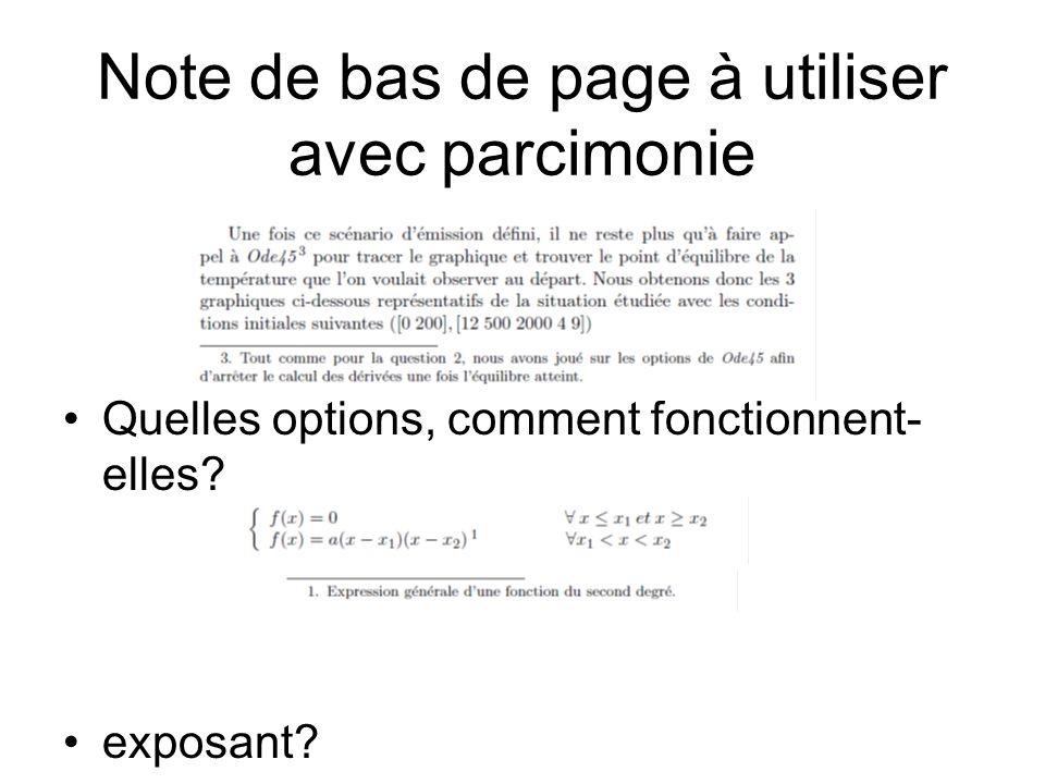 Note de bas de page à utiliser avec parcimonie Quelles options, comment fonctionnent- elles? exposant?