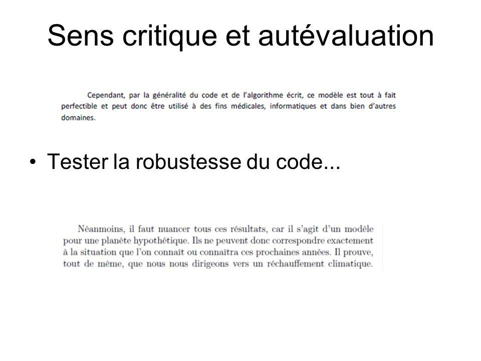 Sens critique et autévaluation Tester la robustesse du code...