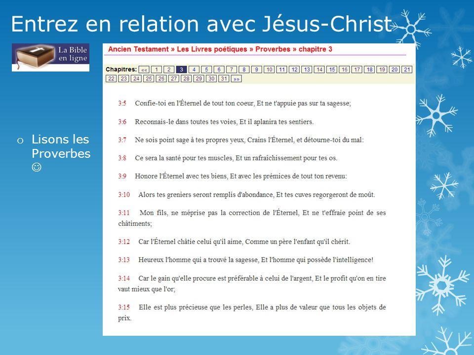Entrez en relation avec Jésus-Christ o Lisons les Proverbes