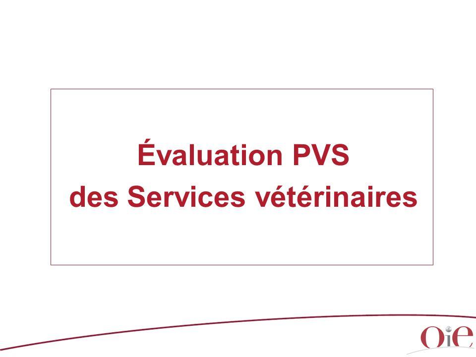 Évaluation PVS des Services vétérinaires