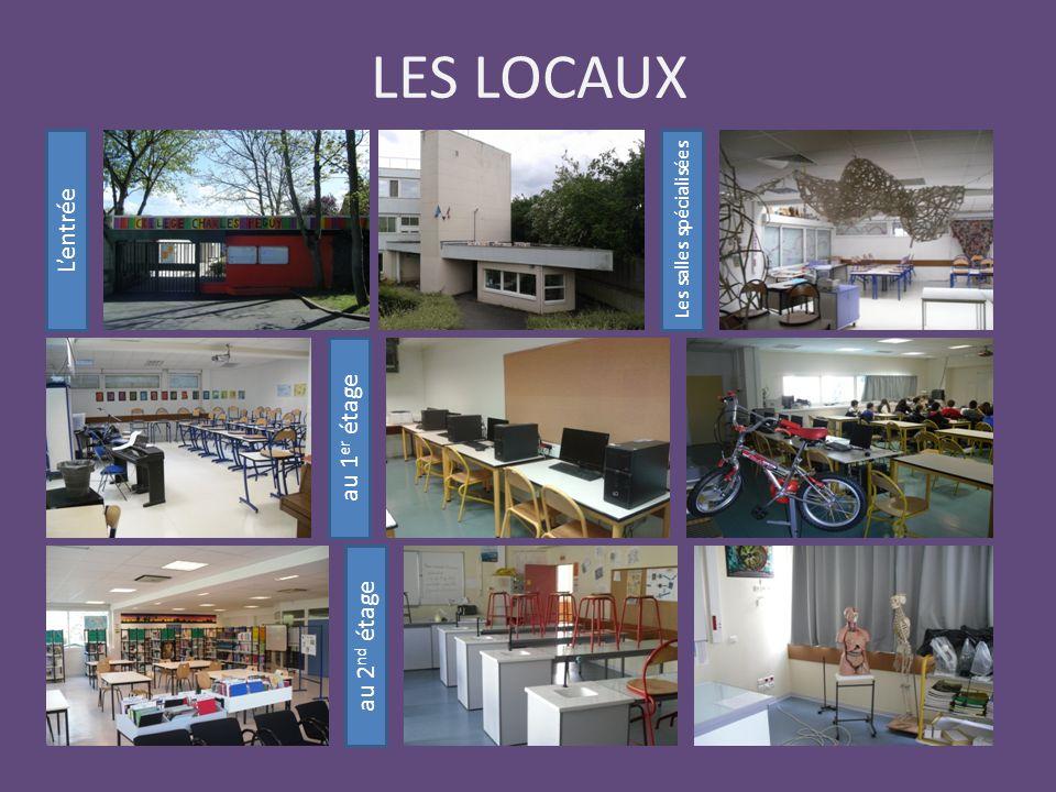 LES LOCAUX L'entrée Les salles spécialisées au 1 er étage au 2 nd étage