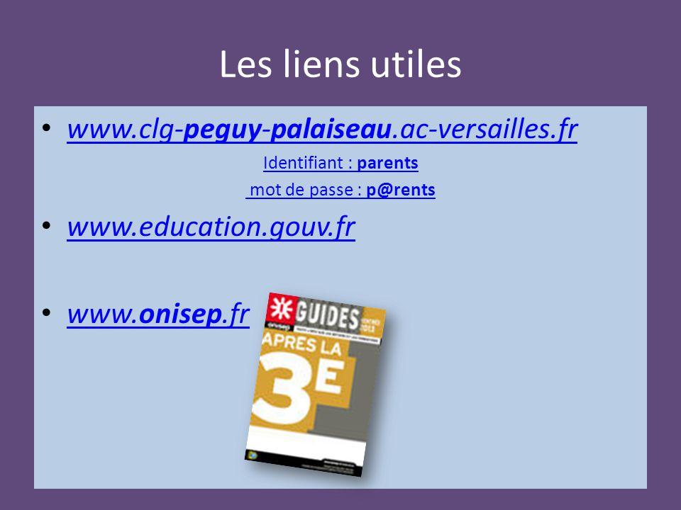 Les liens utiles www.clg-peguy-palaiseau.ac-versailles.fr www.clg-peguy-palaiseau.ac-versailles.fr Identifiant : parents mot de passe : p@rents www.ed