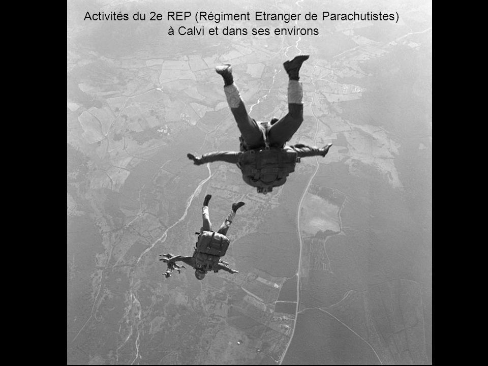 Activités du 2e REP (Régiment Etranger de Parachutistes) à Calvi et dans ses environs