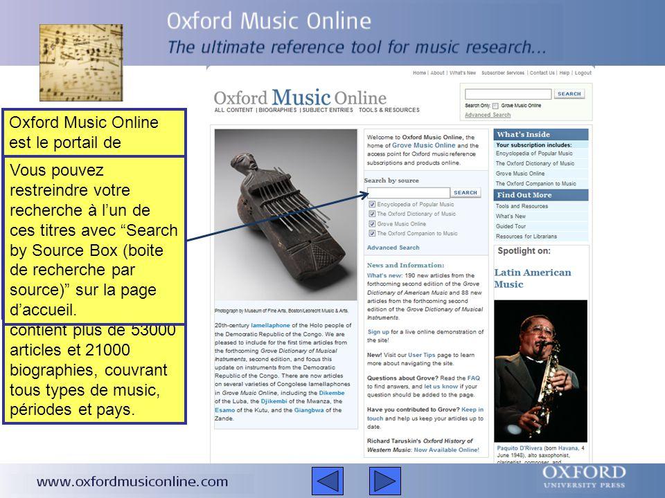 Cette présentation est un bref descriptif d'Oxford Music Online Elle couvrira La fonction d'Oxford Music Online L'aide qu'Oxford Music Online peut procurer Comment y rechercher des informations La présentation est d'environ 5 minutes