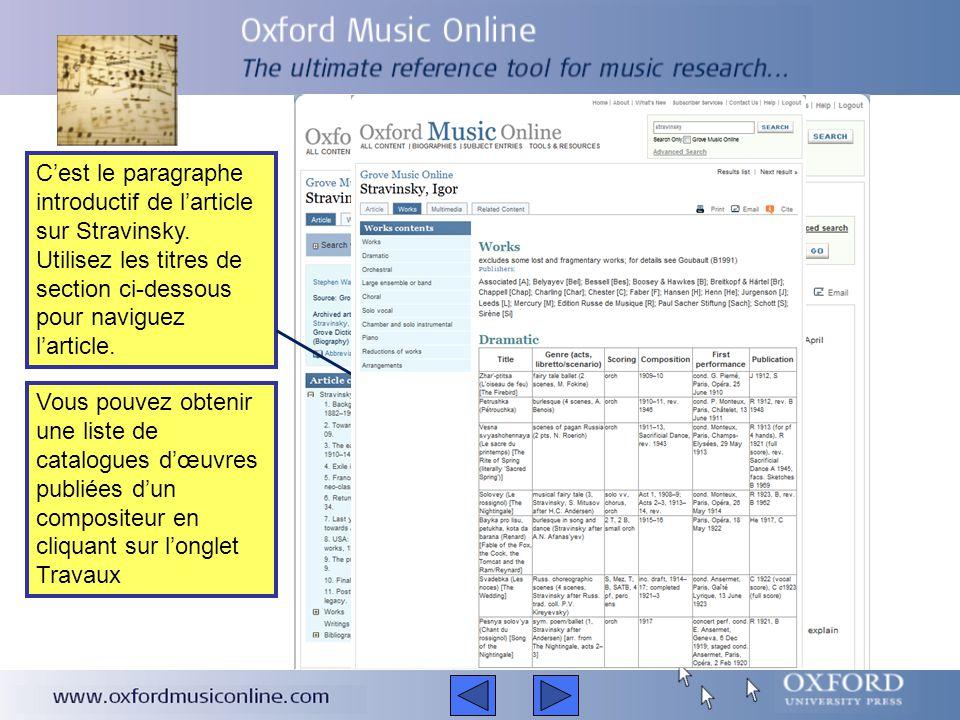 Pour rechercher un musicien, un compositeur, un style de musique, un morceau de musique, un instrument ou un festival, il suffit de taper le nom dans