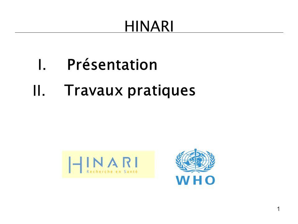 HINARI I.Présentation II. Travaux pratiques 1