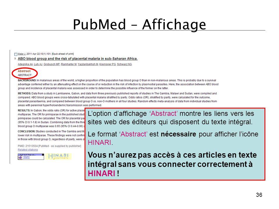 PubMed – Affichage L'option d'affichage 'Abstract' montre les liens vers les sites web des éditeurs qui disposent du texte intégral. Le format 'Abstra