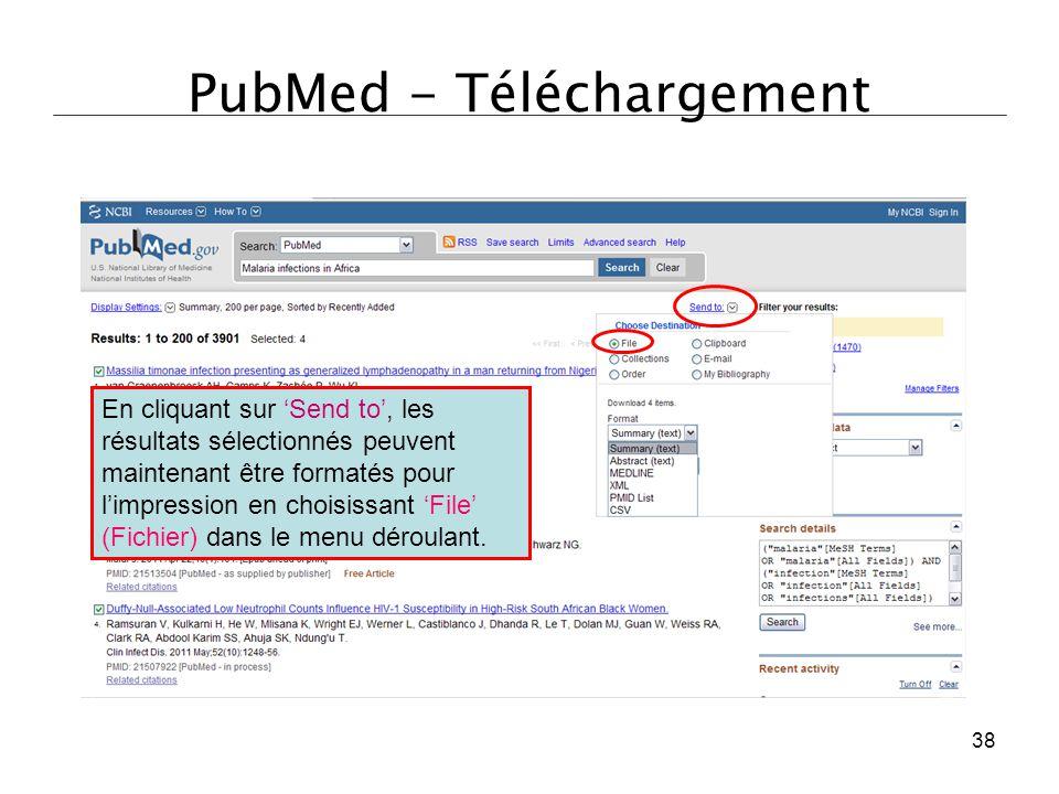 PubMed - Téléchargement En cliquant sur 'Send to', les résultats sélectionnés peuvent maintenant être formatés pour l'impression en choisissant 'File'