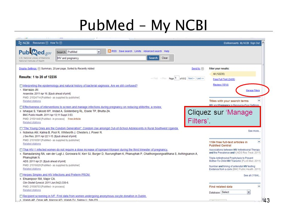 PubMed – My NCBI Cliquez sur 'Manage Filters'. 43
