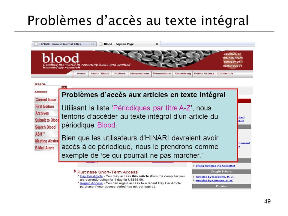 Problèmes d'accès aux articles en texte intégral Utilisant la liste 'Périodiques par titre A-Z', nous tentons d'accéder au texte intégral d'un article