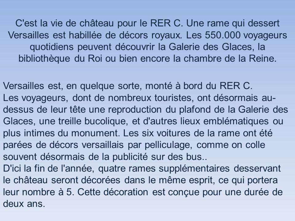 C est la vie de château pour le RER C.