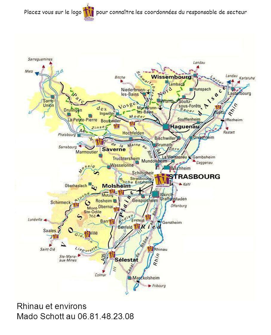 Rhinau et environs Mado Schott au 06.81.48.23.08 Placez vous sur le logo pour connaître les coordonnées du responsable de secteur