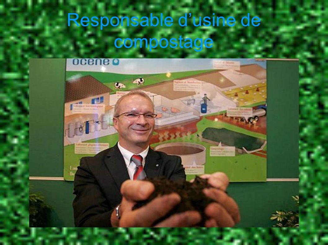 Description Le responsable d usine de compostage est chargé de l organisation du site et de la mise au point des opérations de traitement.