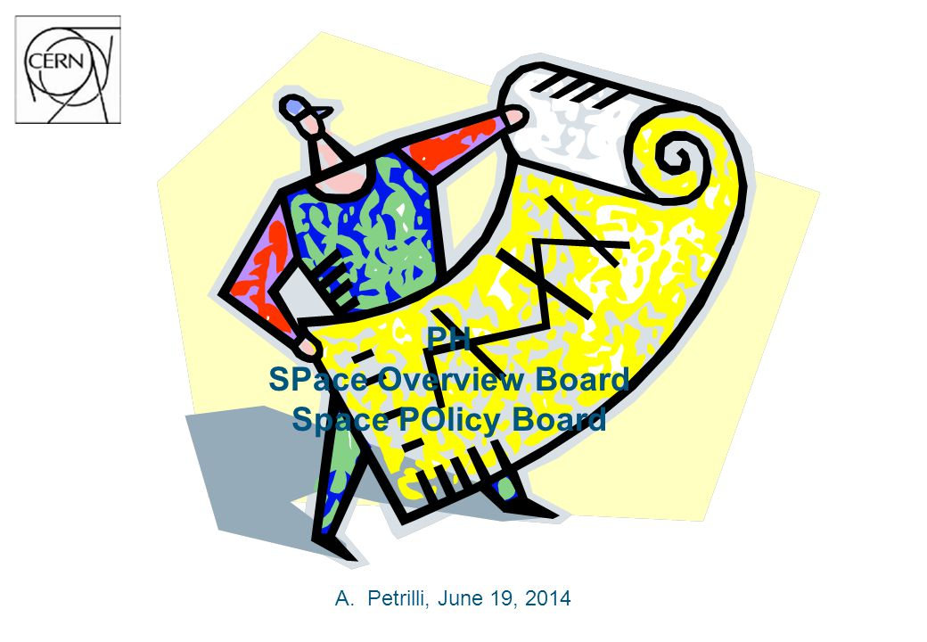 PH SPace Overview Board Space POlicy Board A.Petrilli, June 19, 2014