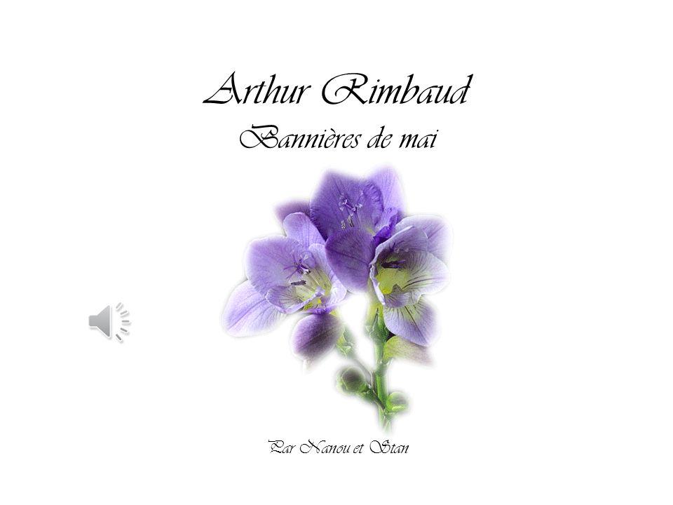 Arthur Rimbaud Bannières de mai Par Nanou et Stan
