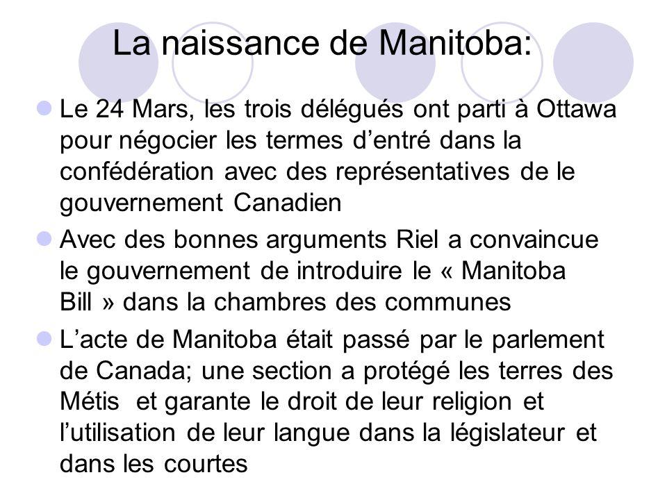 La naissance de Manitoba: Le 24 Mars, les trois délégués ont parti à Ottawa pour négocier les termes d'entré dans la confédération avec des représenta