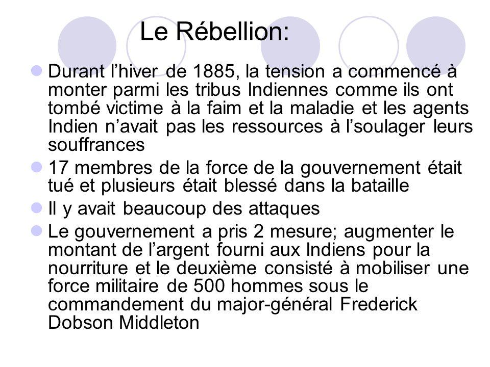 Le Rébellion: Durant l'hiver de 1885, la tension a commencé à monter parmi les tribus Indiennes comme ils ont tombé victime à la faim et la maladie et