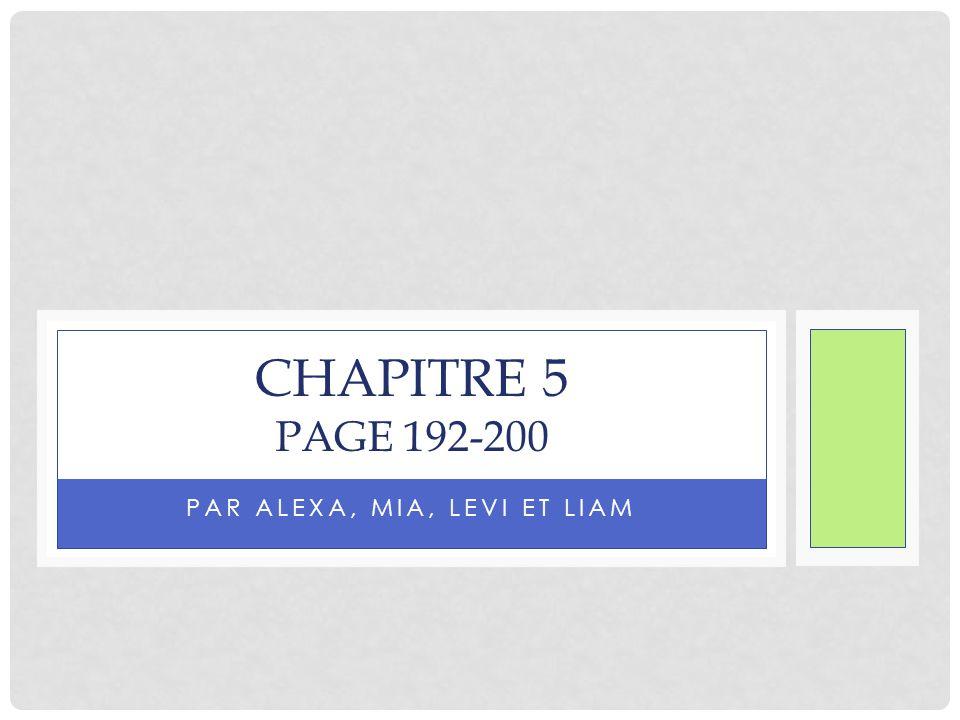 PAR ALEXA, MIA, LEVI ET LIAM CHAPITRE 5 PAGE 192-200