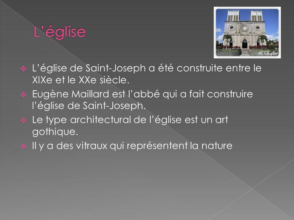  L'église de Saint-Joseph a été construite entre le XIXe et le XXe siècle.  Eugène Maillard est l'abbé qui a fait construire l'église de Saint-Josep