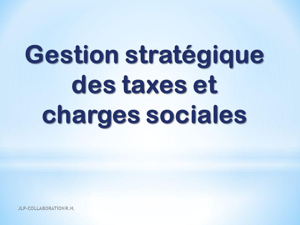 Gestion stratégique des taxes et charges sociales JLP-COLLABORATION R.H.
