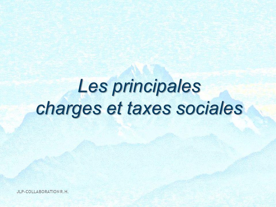 Les principales charges et taxes sociales JLP-COLLABORATION R.H.
