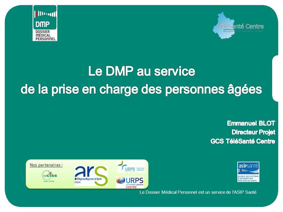 Le Dossier Médical Personnel est un service de l'ASIP Santé Nos partenaires :