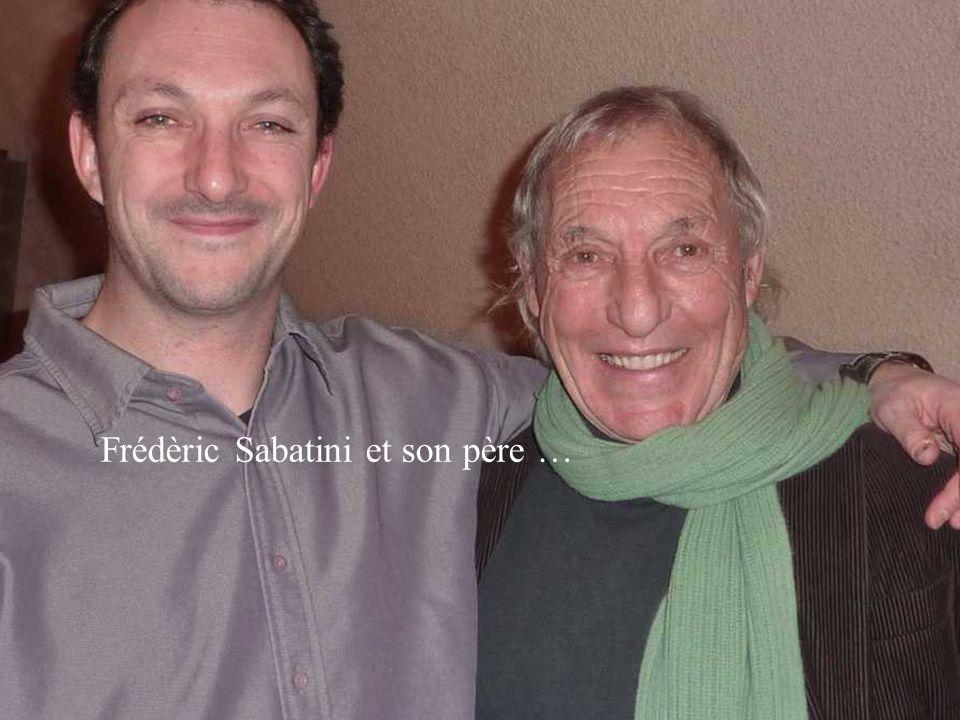 Frédèric Sabatini et son père …