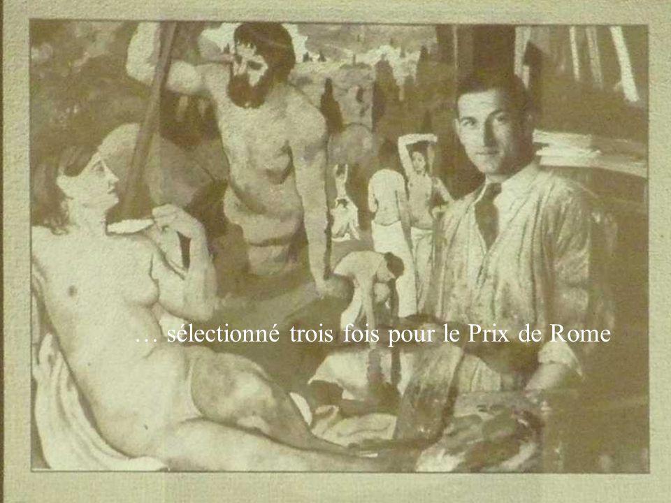 … sélectionné trois fois pour le Prix de Rome
