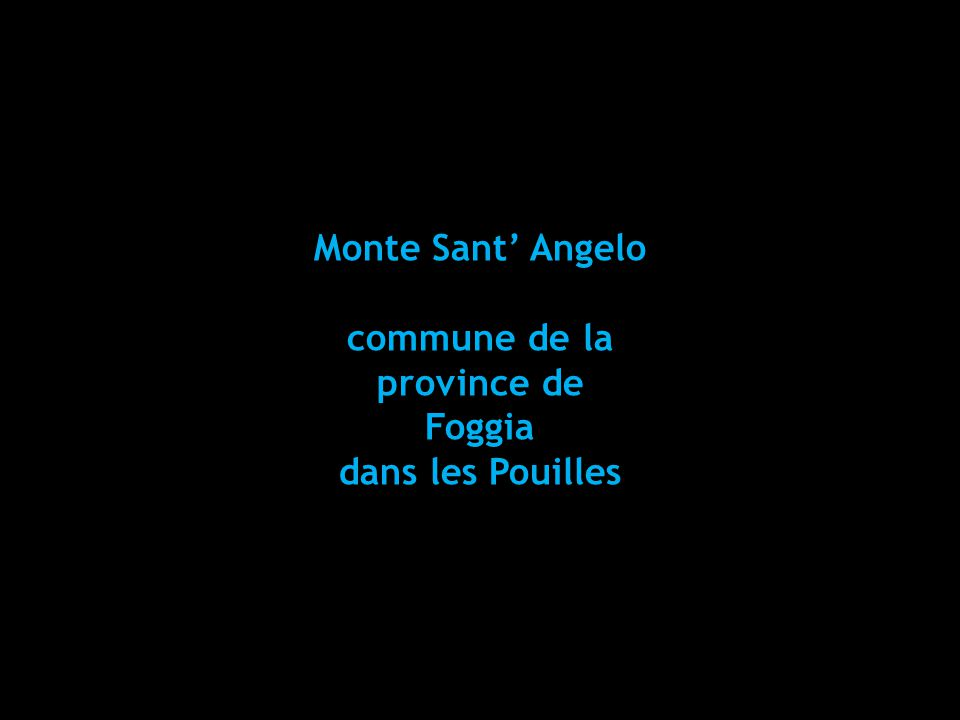 Monte Sant' Angelo commune de la province de Foggia dans les Pouilles