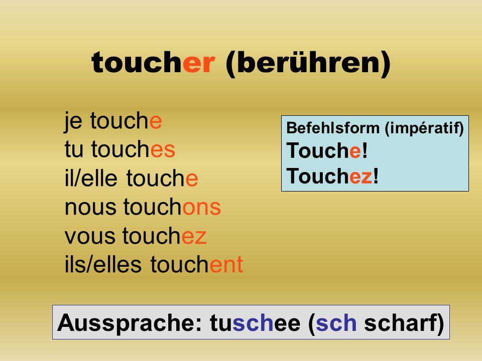 aimer (lieben) j' aime tu aimes il/elle aime nous aimons vous aimez ils/elles aiment Befehlsform (impératif) Aime.
