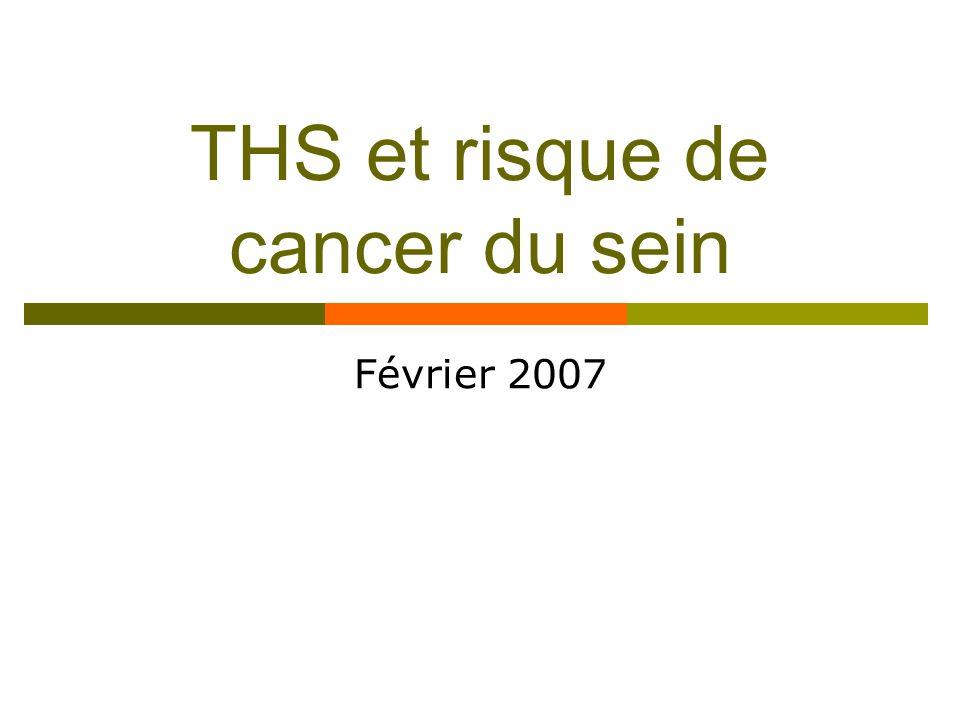 THS et risque de cancer du sein Février 2007