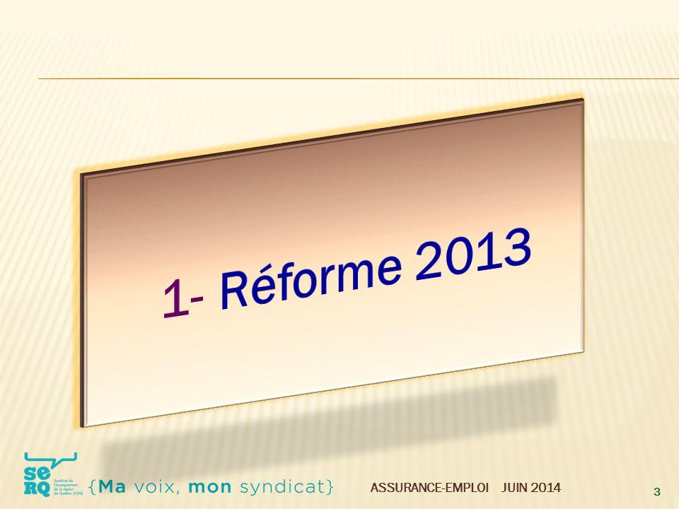 ASSURANCE-EMPLOI JUIN 2014  Renouvelée ou initiale .