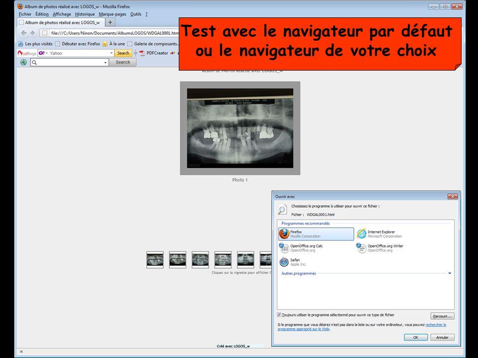 Test avec le navigateur par défaut ou le navigateur de votre choix