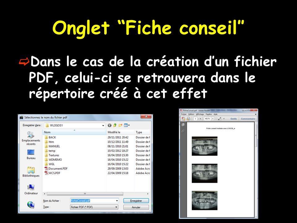 Onglet Fiche conseil″  Dans le cas de la création d'un fichier PDF, celui-ci se retrouvera dans le répertoire créé à cet effet
