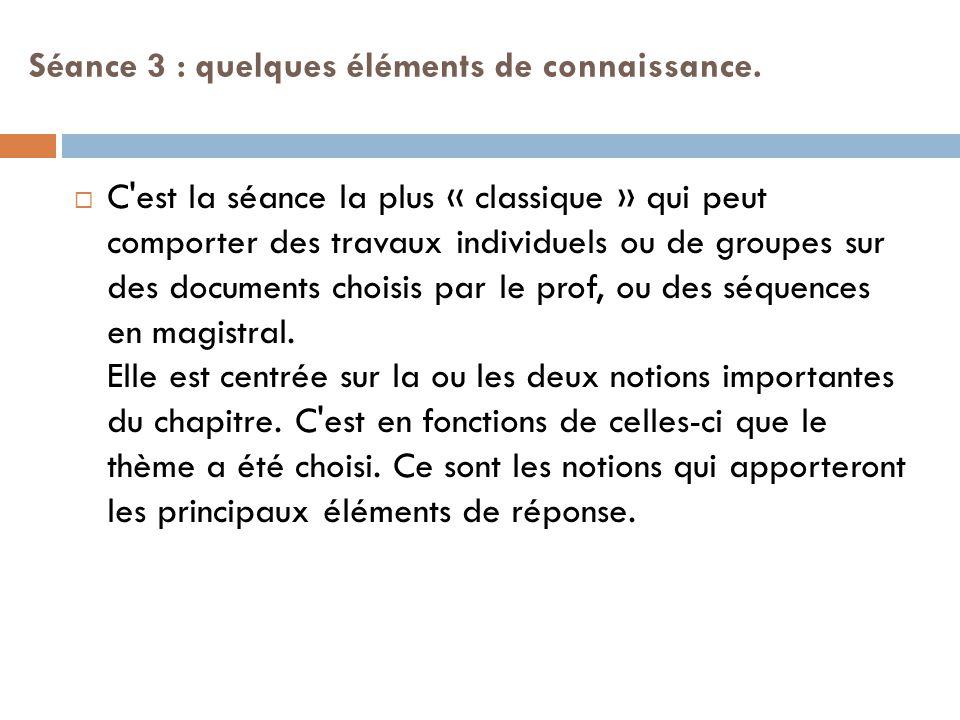 Séance 4 : recherche de documents  Mettez-vous en groupes de 3.