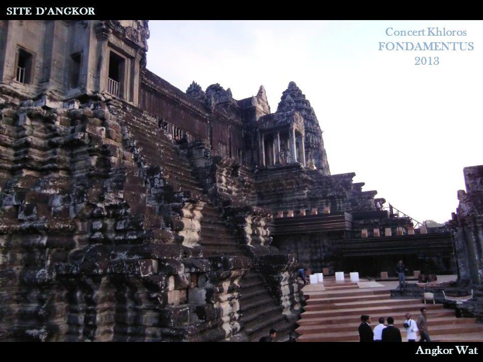 Répétition du Concert Khloros SITE D'ANGKOR Angkor Wat