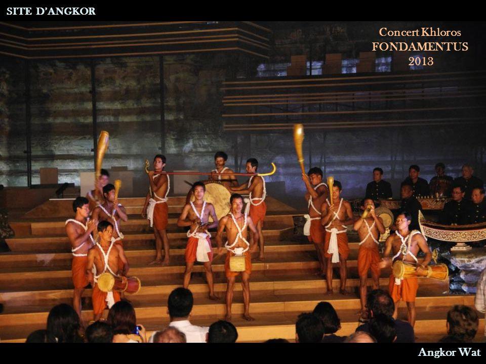 Concert Khloros FONDAMENTUS 2013 SITE D'ANGKOR Angkor WatMusiciens du Ballet Royal Cambodgien