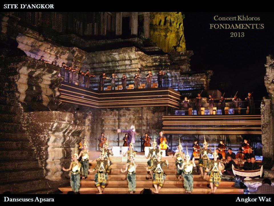Concert Khloros FONDAMENTUS 2013 Danseuses Apsara SITE D'ANGKOR Angkor Wat