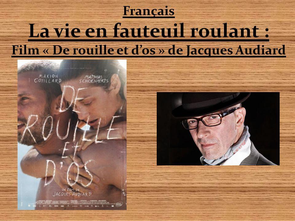 Français La vie en fauteuil roulant : Film « De rouille et d'os » de Jacques Audiard