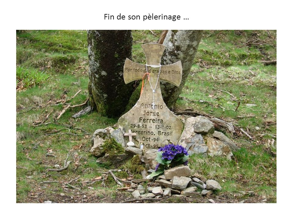 Fin de son pèlerinage …